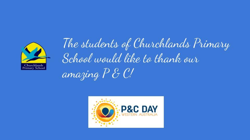 Thank you to the Churchlands P&C – P & C Day 2019